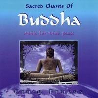 Purchase Craig Pruess - Sacred Chants Of Buddha