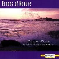 Purchase Echoes Of Nature - Ocean Waves
