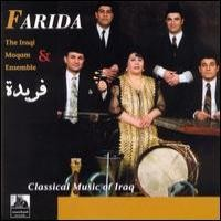 Purchase Farida & The Iraqi Maqam Ensemble - Classical Music of Iraq