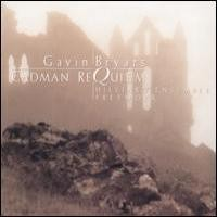 Purchase Gavin Bryars - Cadman Requiem