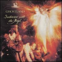 Purchase Ghostland - Intewiew With The Angel