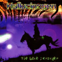 Purchase Hallucinogen - The Lone Deranger