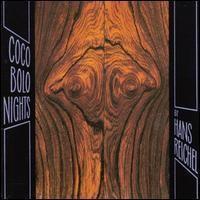 Purchase Hans Reichel - Coco Bolo Nights