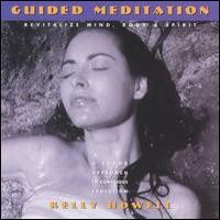 Purchase Kelly Howell - Guided Meditation