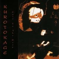 Purchase Kurotokage - Call To The Deep