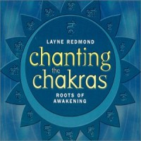 Purchase Layne Redmond - Chanting the Chakras: Roots of Awakening