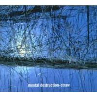 Purchase Mental Destruction - Straw