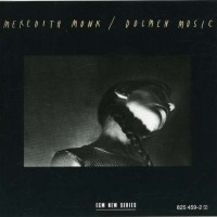 Purchase Meredith Monk - Dolmen Music