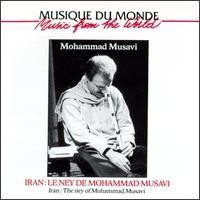 Purchase Mohammad Musavi - Iran - The Ney Of Mohammad Musavi