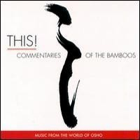 Purchase Music from the world of Osho - This! Commentaries Of The Bamboos