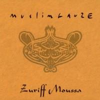 Purchase Muslimgauze - Zuriff Moussa