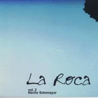 Purchase Nacho Sotomayor - La Roca, Vol. 2