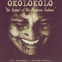 Purchase Okolokolo - The Legend Of The Amazon Indians