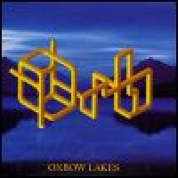 Purchase Orb - Oxbow Lakes (EP)