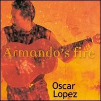 Purchase Oscar Lopez - Armando's Fire