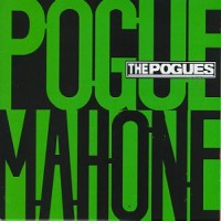 Purchase The Pogues - Pogue Mahone