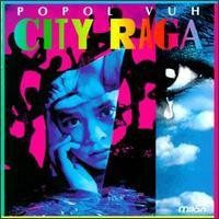 Purchase Popol Vuh - City Raga
