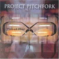 Purchase Project Pitchfork - Timekiller