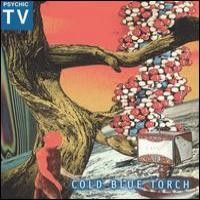 Purchase Psychic TV - Cold Blue Torch