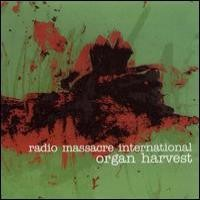 Purchase Radio Massacre International - Organ harvest