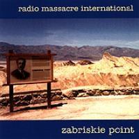 Purchase Radio Massacre International - Zabriskie Point