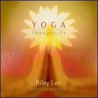Purchase Riley Lee - Yoga Tranquility