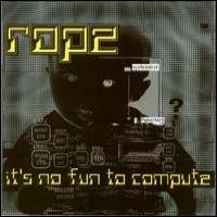 Purchase Rope - It'S No Fun To Compute