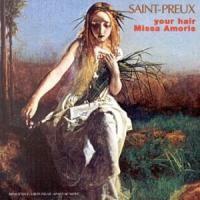 Purchase Saint-Preux - Your Hair Missa Amoris