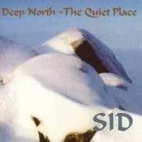Purchase Sid - Deep North - The Quiet Place