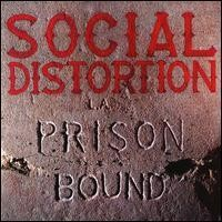 Purchase Social Distortion - Prison Bound