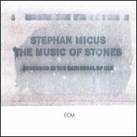 Purchase Stephan Micus - Music Of Stones