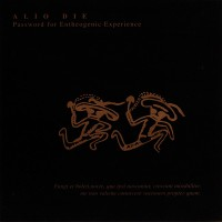 Purchase Alio Die - Password for Entheogenic Experience