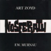 Purchase Art Zoyd - Nosferatu (soundtrack)