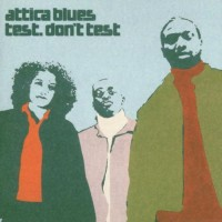 Purchase Attica Blues - Test. Don't Test