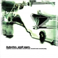 Purchase Autechre - Anvil Vapre (EP)