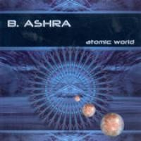 Purchase B. Ashra - Atomic World