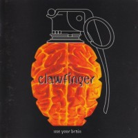 Purchase Clawfinger - Use Your Brain