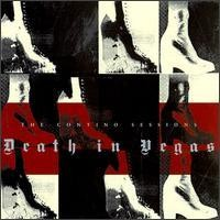 Purchase Death in Vegas - The Contino Sessions