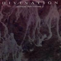 Purchase Divination - Ambient Dub Volume I