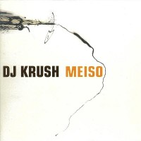 Purchase DJ Krush - Meiso