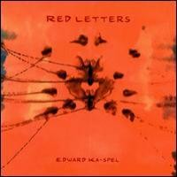 Purchase Edward Ka-Spel - Red Letters