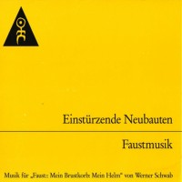 Purchase Einsturzende Neubauten - Faustmusik