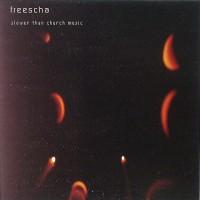 Purchase Freescha - Slower Than Church Music