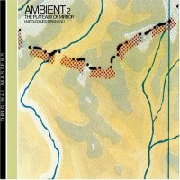 Purchase Harold Budd & Brian Eno - Ambient 2: The Plateaux of Mirrors (Remastered 2004)