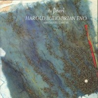 Purchase Harold Budd & Brian Eno - The Pearl
