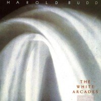 Purchase Harold Budd - The White Arcades