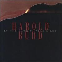 Purchase Harold Budd - By the Dawn's Early Light