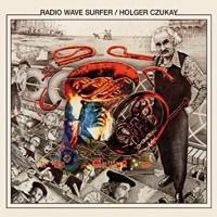 Purchase Holger Czukay - Radio Wave Surfer