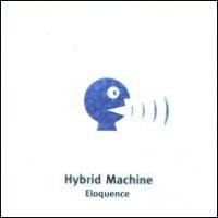 Purchase Hybrid Machine - Eloquence