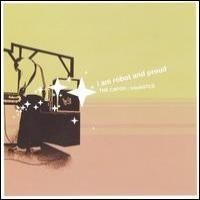 Purchase I Am Robot And Proud - The Catch
